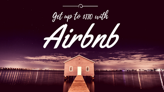 Get up to $110 with Airbnb
