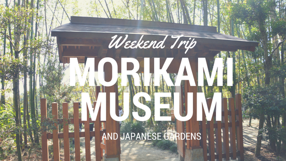 Weekend Trip | Morikami Museum and Japanese Gardens