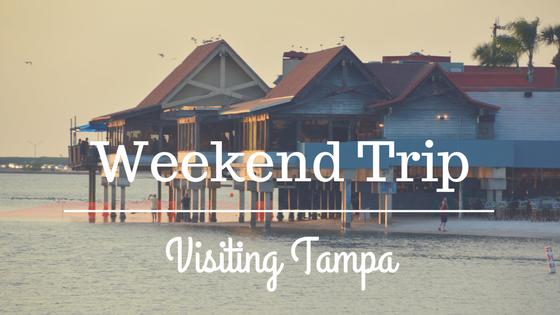 Weekend Trip | Visiting Tampa