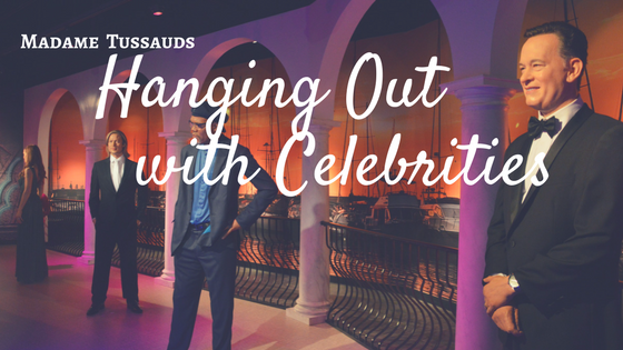 Hanging Out with Celebrities | Madame Tussauds