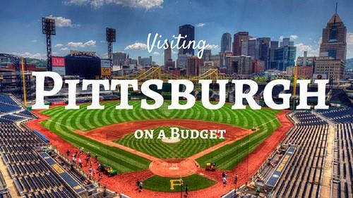 Visiting Pittsburgh on a Budget