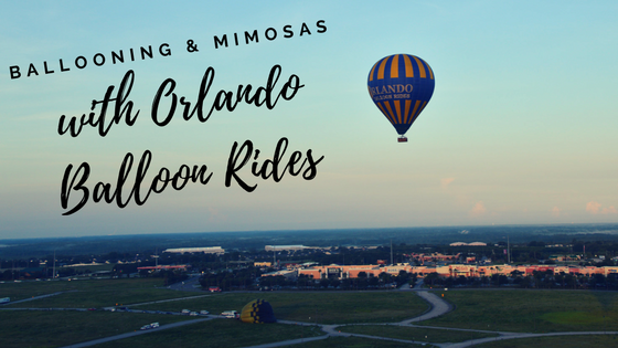 Ballooning and Mimosas with Orlando Balloon Rides
