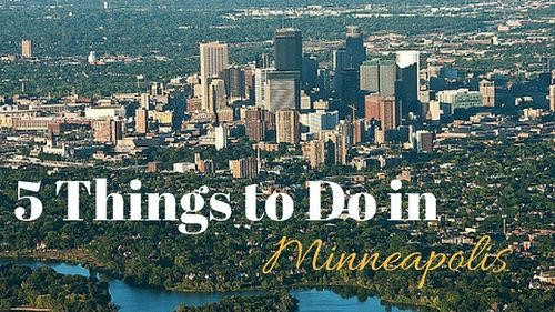 5 Things to do in Minneapolis