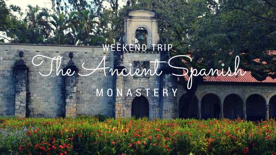 Weekend Trip | The Ancient Spanish Monastery