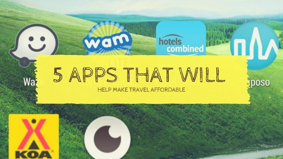 5 Apps That Will Help Make Travel Affordable